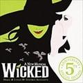 「ウィキッド」 5周年記念スペシャル盤 (2枚組 ディスク1)