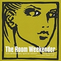 THE ROOM WEEKENDER 15TH