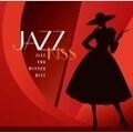 JAZZ KISS〜冬のジャズ (2枚組 ディスク1)