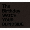 WATCH YOUR BLINDSIDE (2枚組 ディスク2)