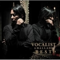 VOCALIST&BALLADE BEST (2枚組 ディスク2)
