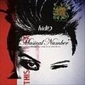Musical Number〜ROCKミュージカル ピンクスパイダー〜 (2枚組 ディスク1)