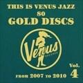 ディス・イズ・ヴィーナス・ジャズ〜ヴィーナス・ゴールド・ディスクのすべて〜Vol.4 (2枚組 ディスク1)