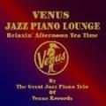 ヴィーナス・ジャズ・ピアノ・ラウンジ (2枚組 ディスク1)