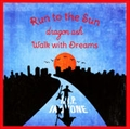 【CDシングル】Run to the Sun/Walk with Dreams