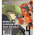 機動戦士ガンダム SEED SUIT CD4 Miguel Ayman×Nicol Amarfi