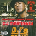 DADDY'S HOUSE meets DEATH ROW Mixed by DJ MASTERKEY