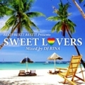 ベスト!ベスト!!ベスト!!!Presents SWEET LOVERS〜MIXED BY DJ RINA〜