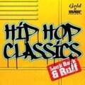 HIP HOP CLASSICS Look Back & Ruff (2枚組 ディスク2)