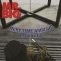 ネクスト・タイム・アラウンド-ベスト・オブ・MR.BIG