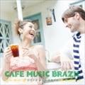 Cafe Music Brazil〜ウチナカ カフェ スタイル〜 (2枚組 ディスク1)