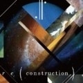 re(construction)