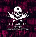 BREAKERZ BEST〜SINGLE COLLECTION〜 (2枚組 ディスク1)