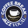 COFFEE BREAK JAZZ VOCAL-PREMIUM BLEND (2枚組 ディスク2)