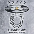 1 FINGER MIX mixed by DJ KOHNO