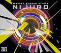 "master groove circle ""NIJIIRO"" (2枚組 ディスク1)"