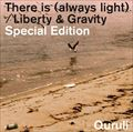 【CDシングル】There is(always light) / Liberty & Gravity Special Edition