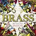 BRASS BEST SELECTION 〜MUSICAL〜
