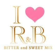 アイ・ラヴ・R&B ビター・アンド・スウィート・ミックス