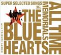 THE BLUE HEARTS 30th ANNIVERSARY ALL TIME MEMORIALS 〜SUPER SELECTED SONGS〜 (3枚組 ディスク2) -WARNER MUSIC side-