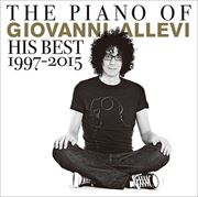 THE PIANO OF GIOVANNI ALLEVI His Best 1997-2015 [インストゥルメンタル]