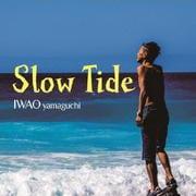 slow tide [インストゥルメンタル]