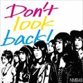 【CDシングル】Don't look back!<Type-B>