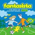 ファンタジスタ〜ザ・ベスト・オブ・サッカー・ソングス 2014〜