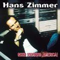ハンス・ジマー アメリカ時代集 オリジナル・サウンドトラック