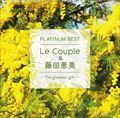 プラチナムベスト Le Couple&藤田恵美 〜The greatest gift〜 [UHQCD]