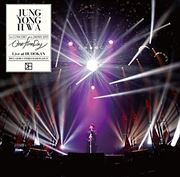 JUNG YONG HWA 1st CONCERT in JAPAN 2015 One Fine Day Live at BUDOKAN (2枚組 ディスク1)