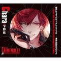 カレと48時間逃亡するCD クリミナーレ! Vol.6 カラ (2枚組 ディスク1)