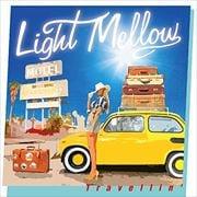 Light Mellow〜Travellin'
