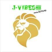 J-VIBES MIX mixed by DJ YU-KI