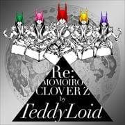 Re:MOMOIRO CLOVER Z (2枚組 ディスク1)