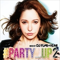 #PARTY UP 2 mixed by DJ FUMI★YEAH! (2枚組 ディスク2)