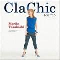 ClaChic tour '15 (2枚組 ディスク1)