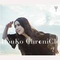 HouKo ChroniCle (3枚組 ディスク1)