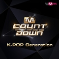 M COUNTDOWN K-POP Generation