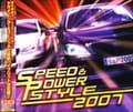 スピード&パワー・スタイル 2007 (2枚組 ディスク2)