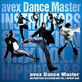 AVEX DANCE MASTER INSTRUCTERS SELECTION MIX VOL.1 -HIP HOP R&B-