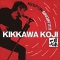 KEEP ON SINGIN'!!!!! 〜日本一心〜 あの夏を忘れない(2枚組 ディスク2)