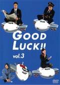 GOOD LUCK!! 3