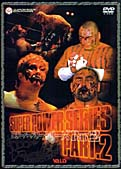 2002スーパーパワーシリーズ Part.2 黒師無双・愚零斗孤士見参