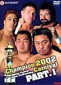 全日本プロレス 2002チャンピオンカーニバル PART.1