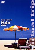 virtual trip THE BEACH PHUKET&PHIPHI