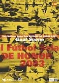 Liga Nacional Futbol Sala DIVISION DE HONOR 2003 Goal Scene