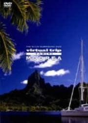 virtual trip TAHITI MOOREA タヒチ・モーレア島