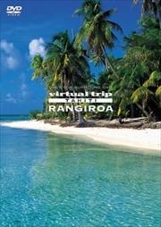 virtual trip TAHITI RANGIROA タヒチ・ランギロア島