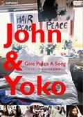 John&Yoko Give Peace A Song 〜メイキング・オブ・平和を我らに〜